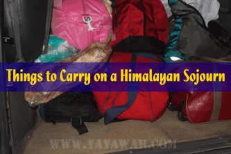Things to Carry on a Himalayan Sojourn